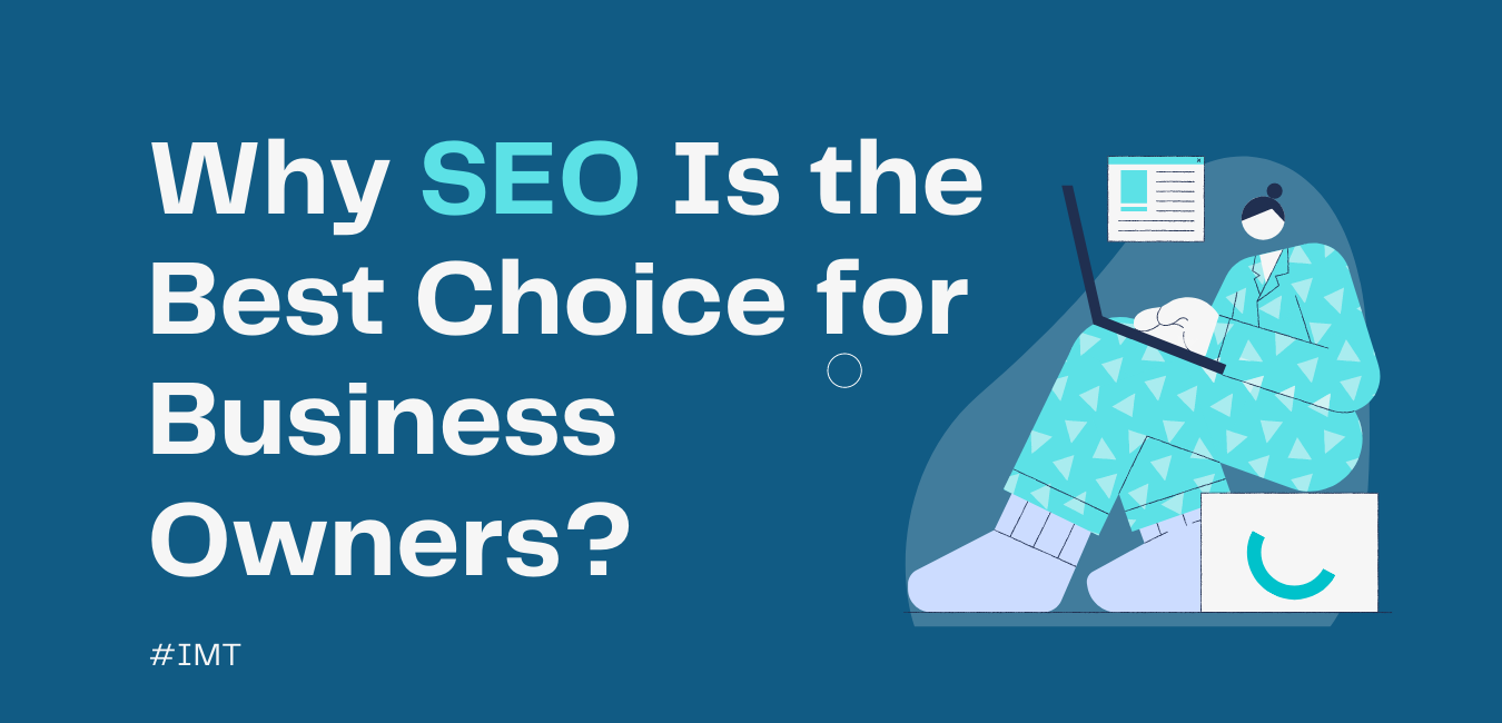 Why SEO Is the Best Choice for Business Owners_ Web (1)